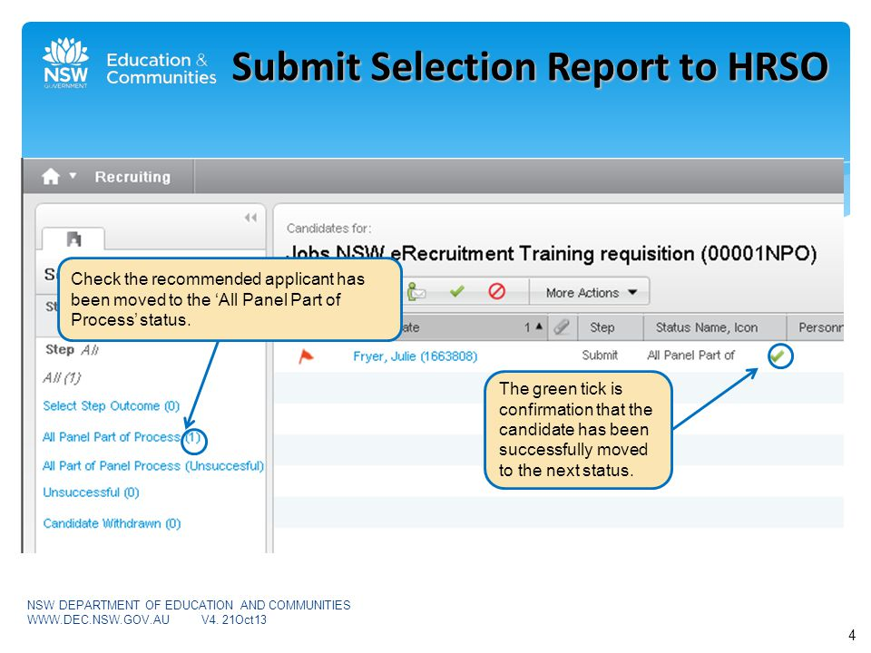 Check the recommended applicant has been moved to the 'All Panel Part of Process' status.