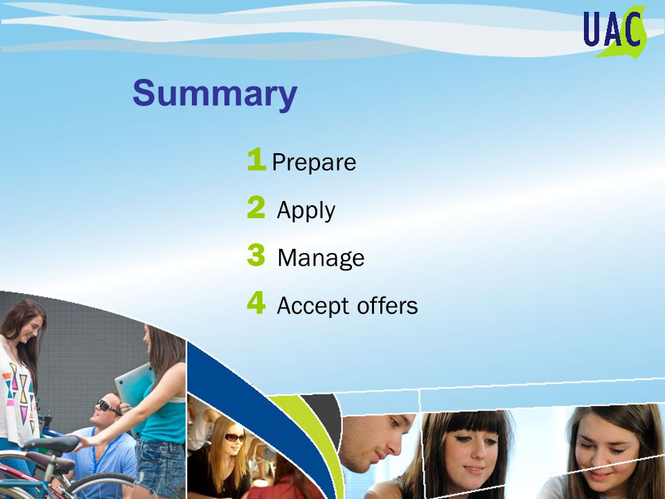 Summary 1 Prepare 2 Apply 3 Manage 4 Accept offers