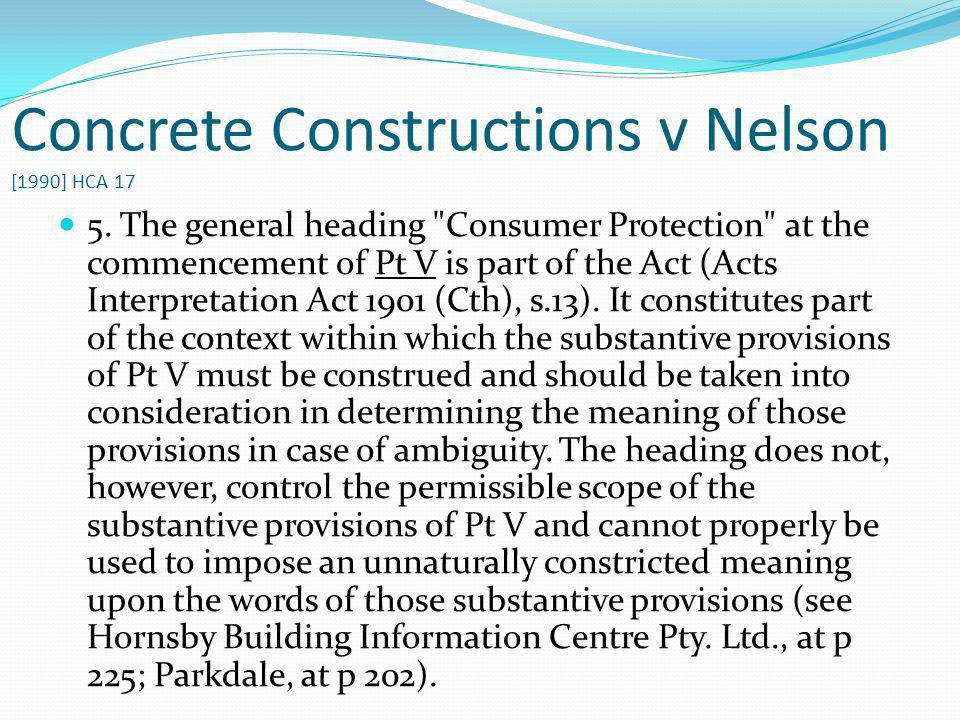 Concrete Constructions v Nelson [1990] HCA 17 5. The general heading