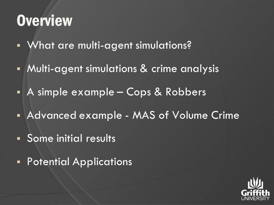 Overview  What are multi-agent simulations.