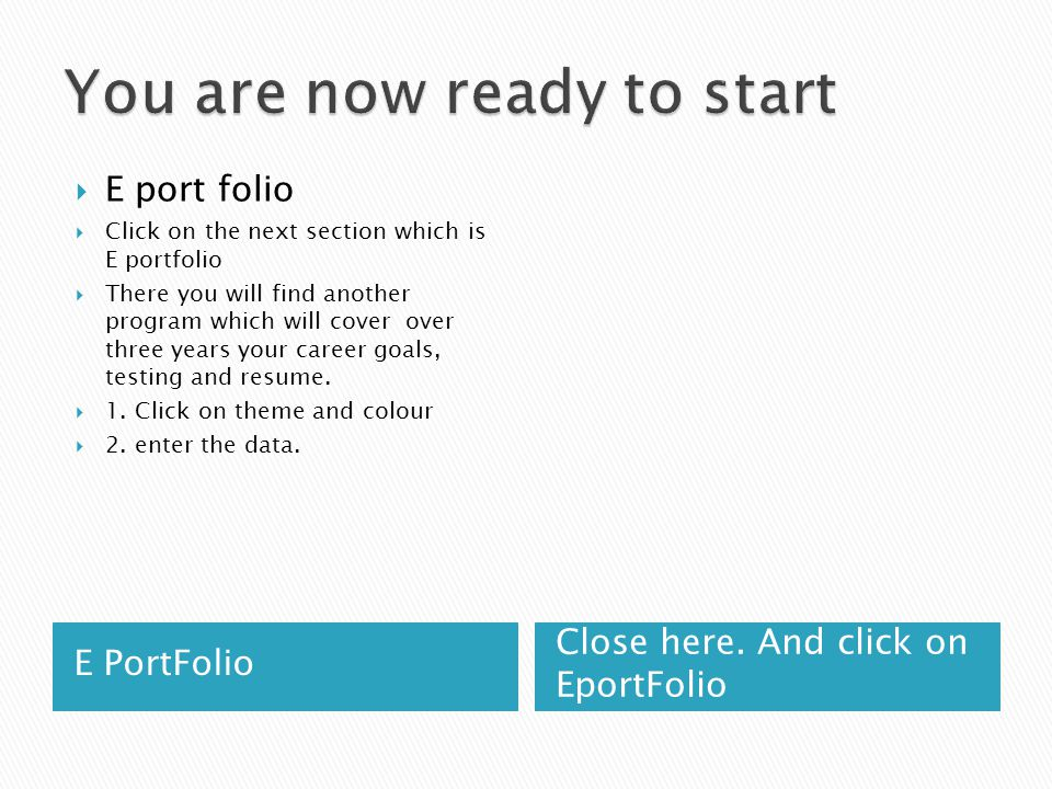E PortFolio Close here. And click on EportFolio  E port folio  Click on the next section which is E portfolio  There you will find another program