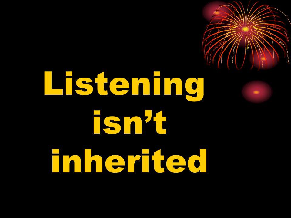 Listening isn't inherited