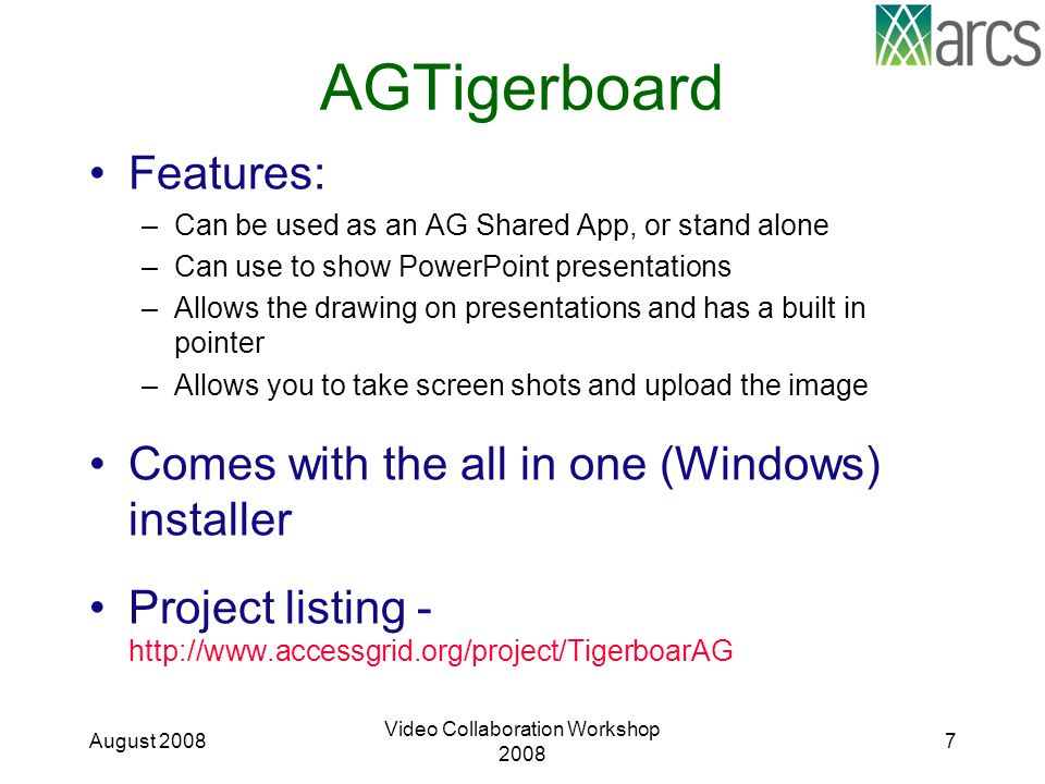 AGTigerboard Features: –Can be used as an AG Shared App, or stand alone –Can use to show PowerPoint presentations –Allows the drawing on presentations