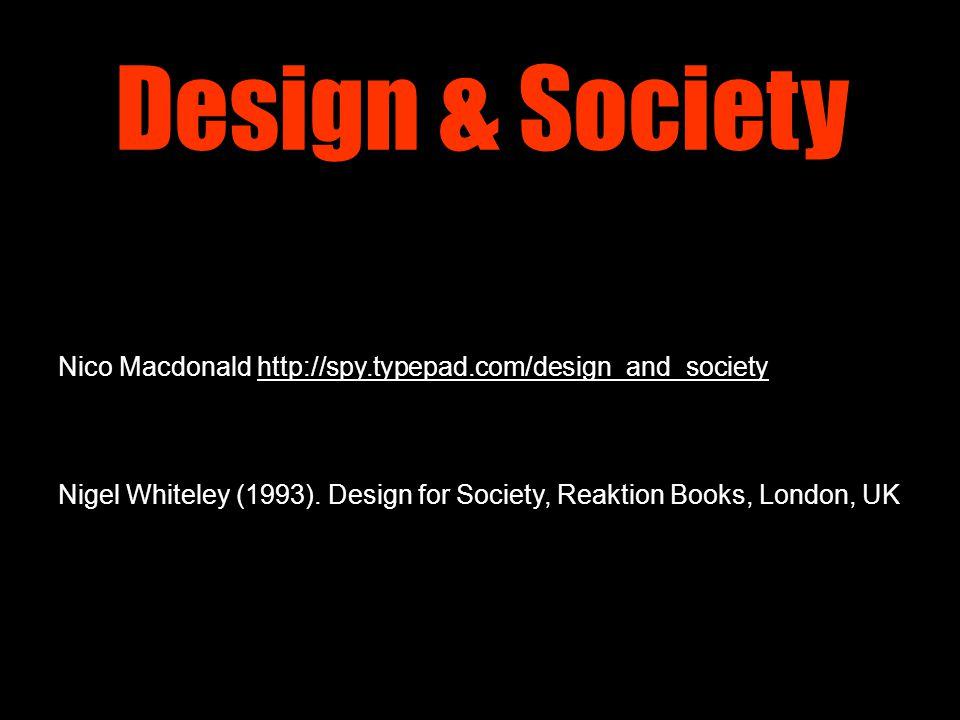Design & Society ● designer connotation ● prestige? arty?