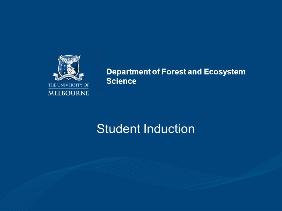 Induction Location The content of this presentation is available at: http://www.land-environment.unimelb.edu.au/about- us/our-locations/creswick/