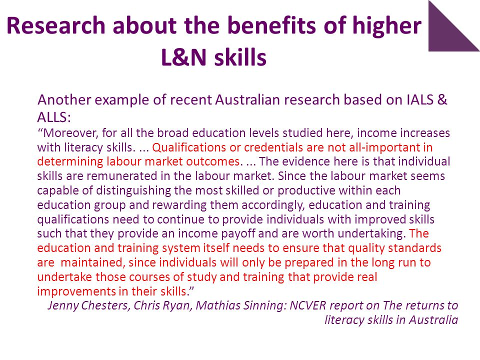 """Another example of recent Australian research based on IALS & ALLS: """"Moreover, for all the broad education levels studied here, income increases with"""
