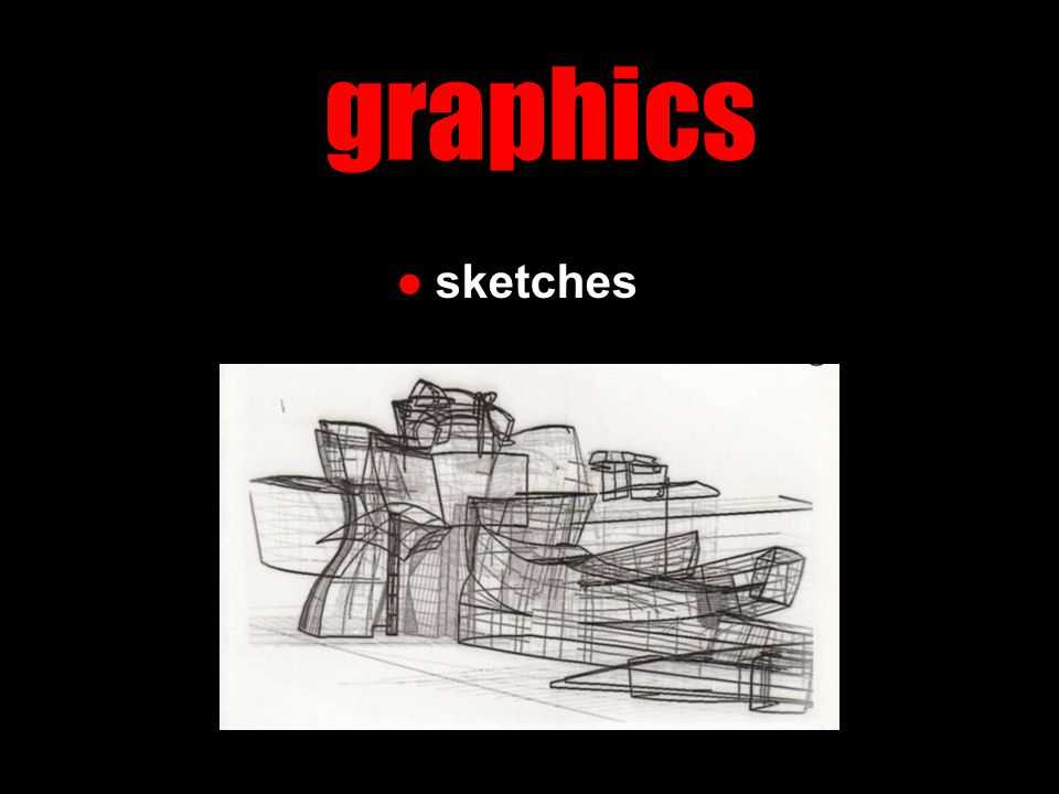 graphics ●sketches