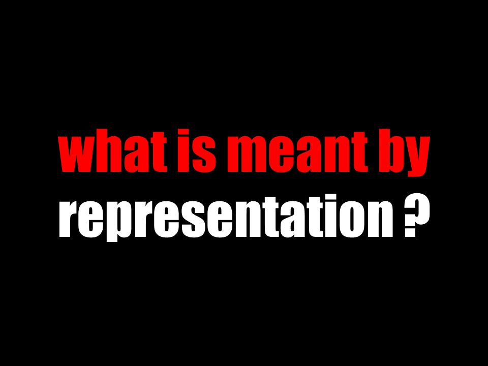 what is meant by representation