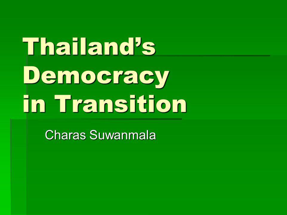 Thailand's Democracy in Transition Charas Suwanmala