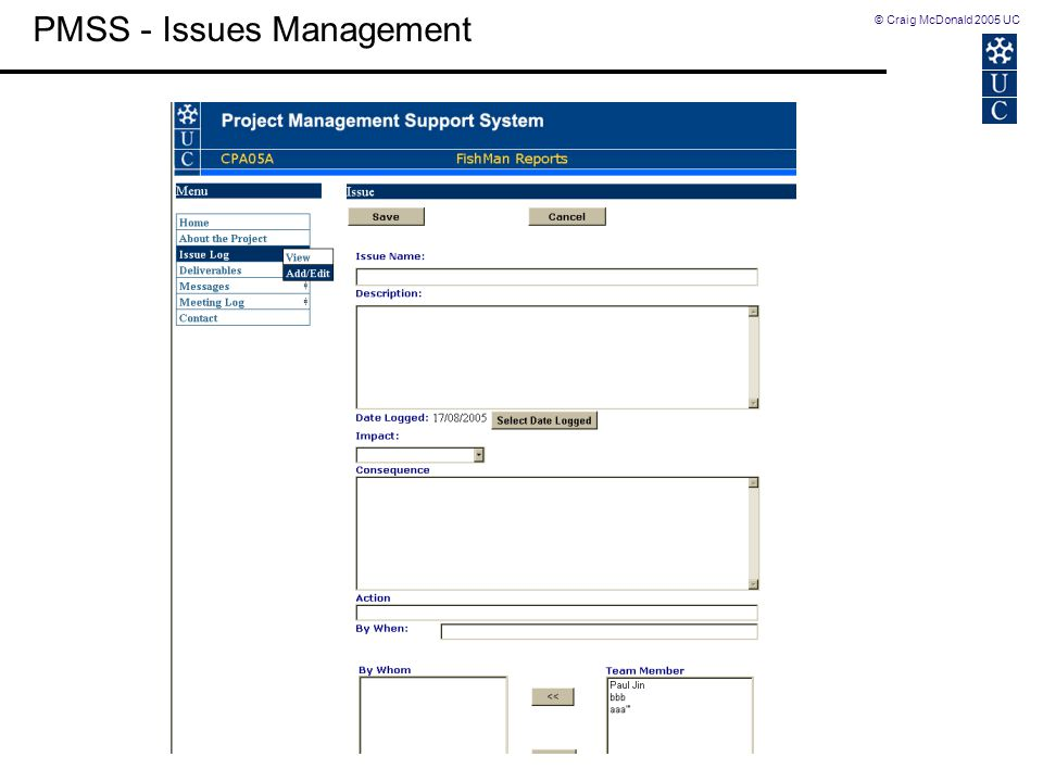 © Craig McDonald 2005 UC PMSS - Issues Management