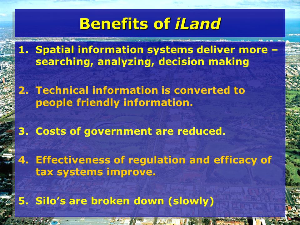 Benefits of iLand 1.