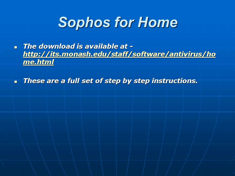 Sophos for Home The download is available at -   me.html The download is available at -   me.html   me.html   me.html These are a full set of step by step instructions.