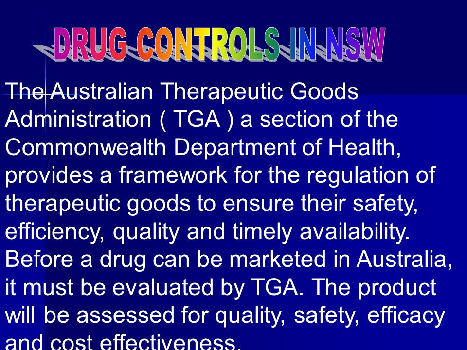 CONTROL IS AT 3 LEVELS 3. The National Health Act ( 1953 ) Applies to Pharmaceutical Benefits Scheme that provides subsidized drugs to public. Also li