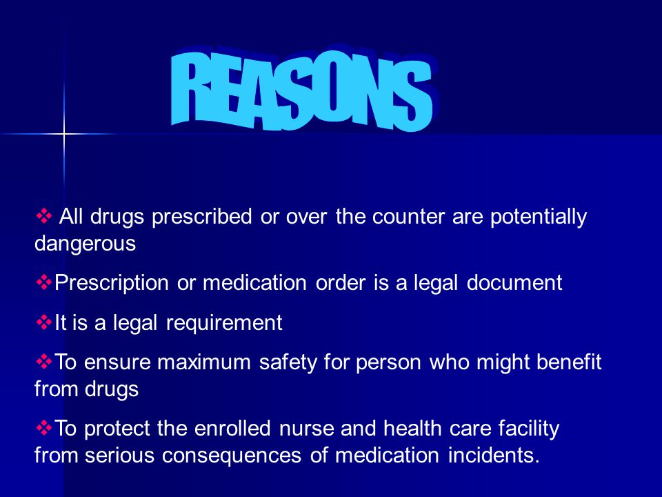 List reasons for the importance of being competent in the administration of medications