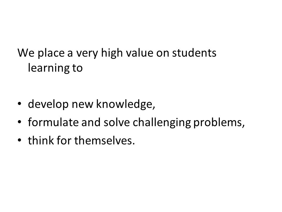 Then, moderate discussions to: keep everyone thinking, in the moment and help students analyse the structure of what they are trying to do develop strategies for getting themselves unstuck reflect upon what broader skills they have gained from solving a specific problem.