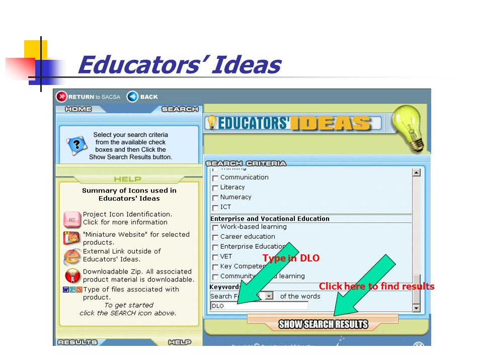 Educators' Ideas Type in DLO Click here to find results