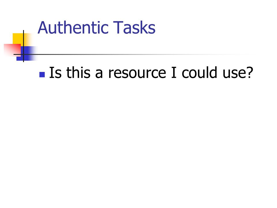 Authentic Tasks Is this a resource I could use?