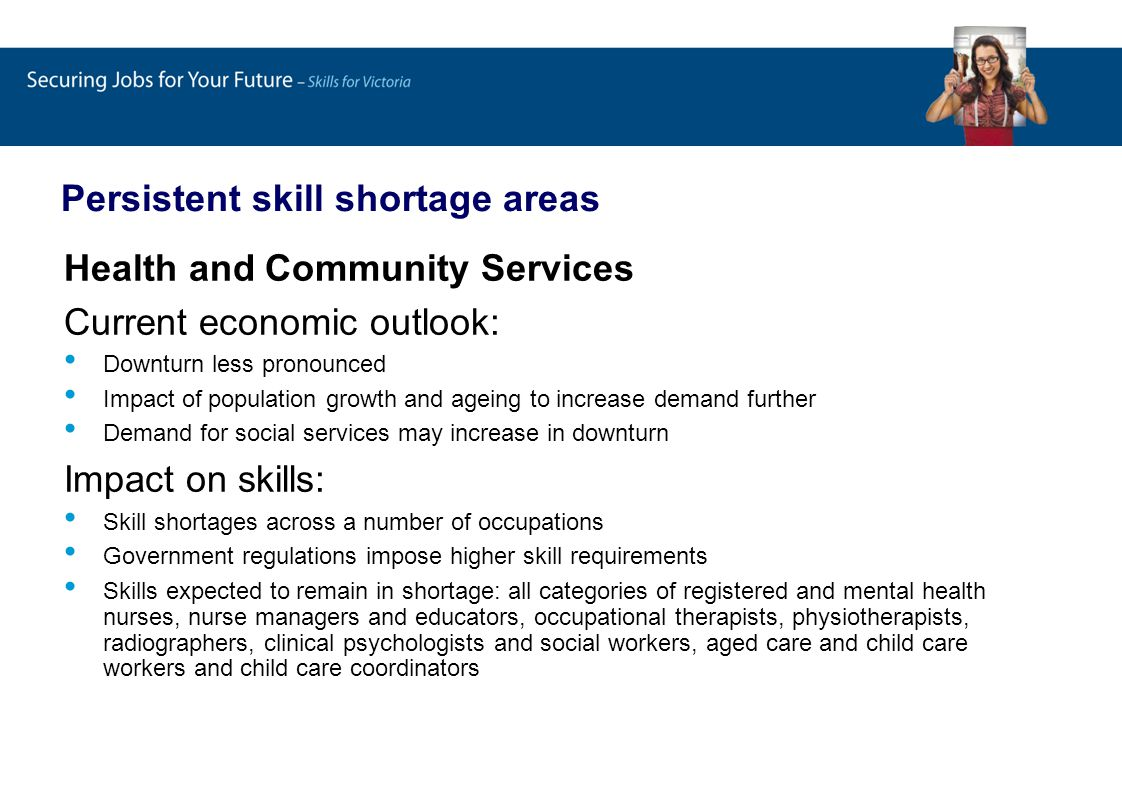 Persistent skill shortage areas Agrifood Current economic outlook: Expectations positive due to stable demand Export demand may decrease.