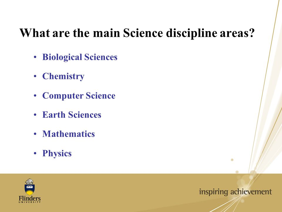 What are the main Science discipline areas.