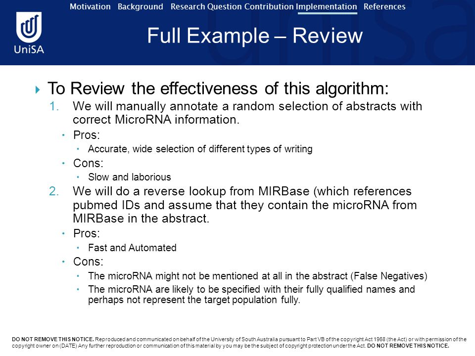 Motivation Background Research Question Contribution Implementation References Full Example – Review DO NOT REMOVE THIS NOTICE.