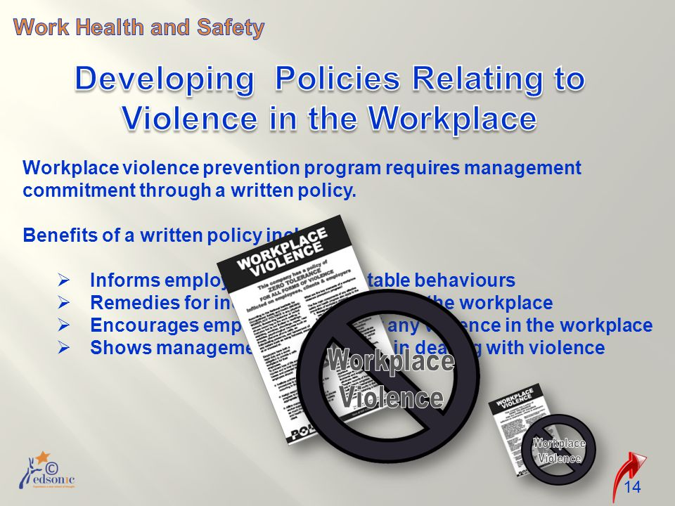 14 Workplace violence prevention program requires management commitment through a written policy.