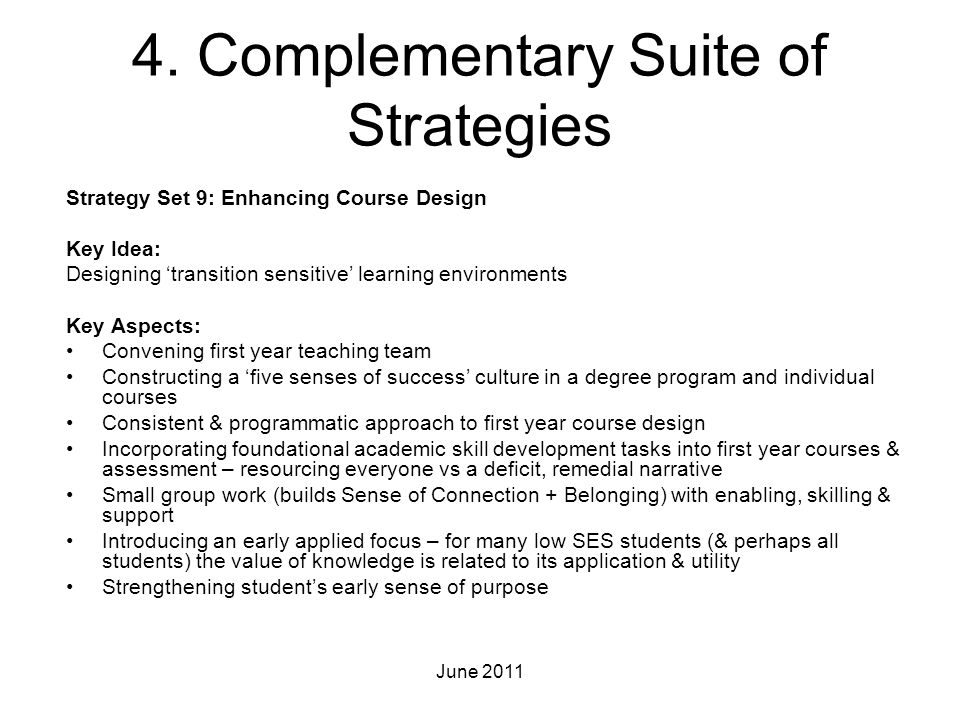 4. Complementary Suite of Strategies Strategy Set 9: Enhancing Course Design Key Idea: Designing 'transition sensitive' learning environments Key Aspe