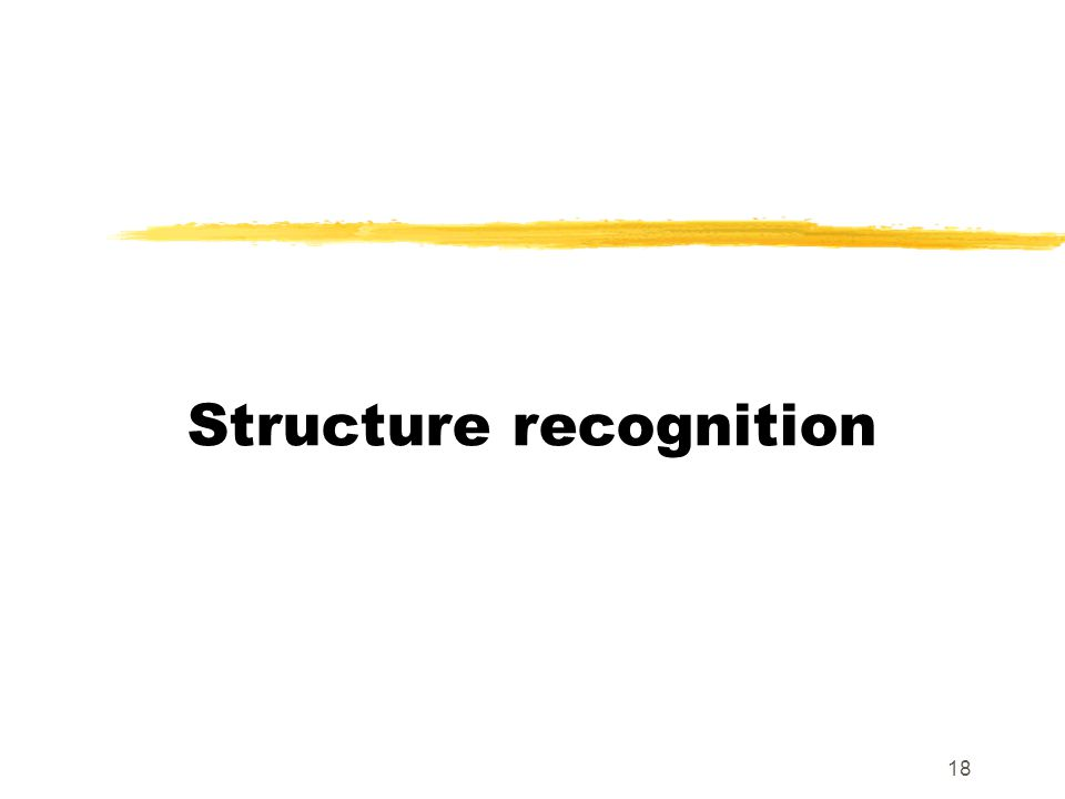 18 Structure recognition