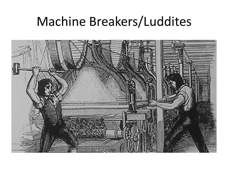 Machine Breakers/Luddites