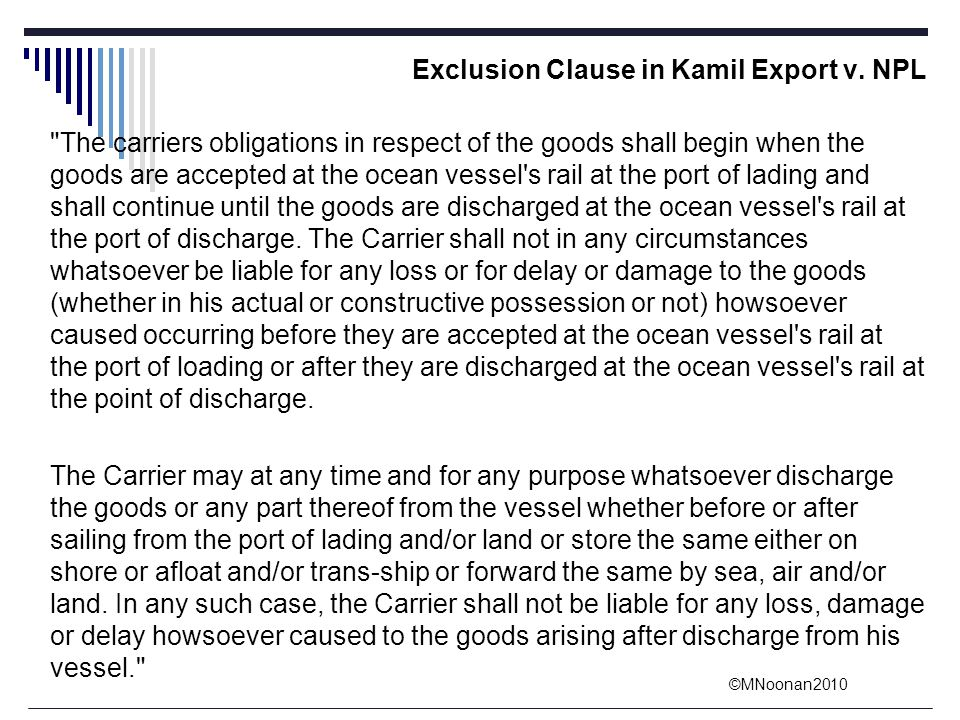 ©MNoonan2010 Exclusion Clause in Kamil Export v. NPL