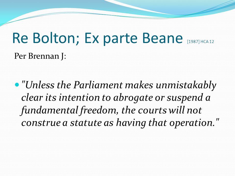 Re Bolton; Ex parte Beane [1987] HCA 12 Per Brennan J: