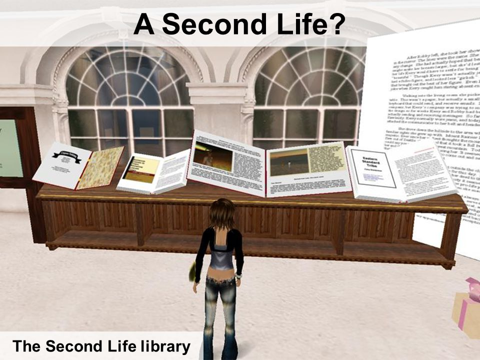 A Second Life? The Second Life library