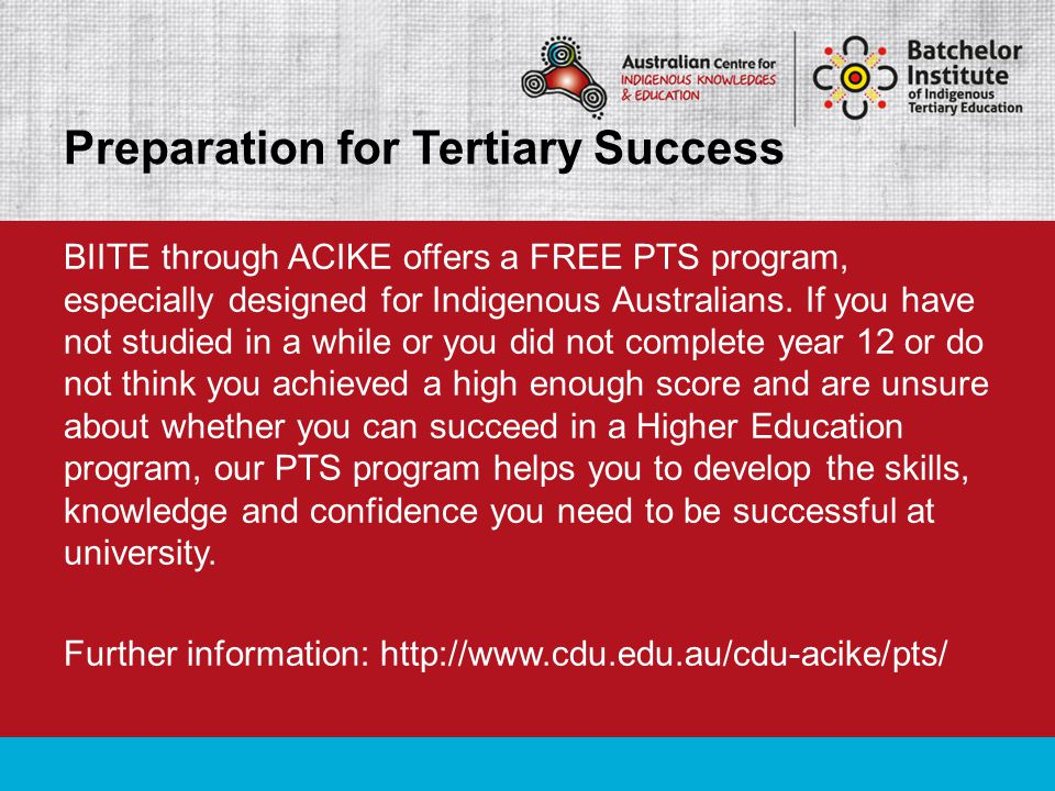 BIITE through ACIKE offers a FREE PTS program, especially designed for Indigenous Australians.