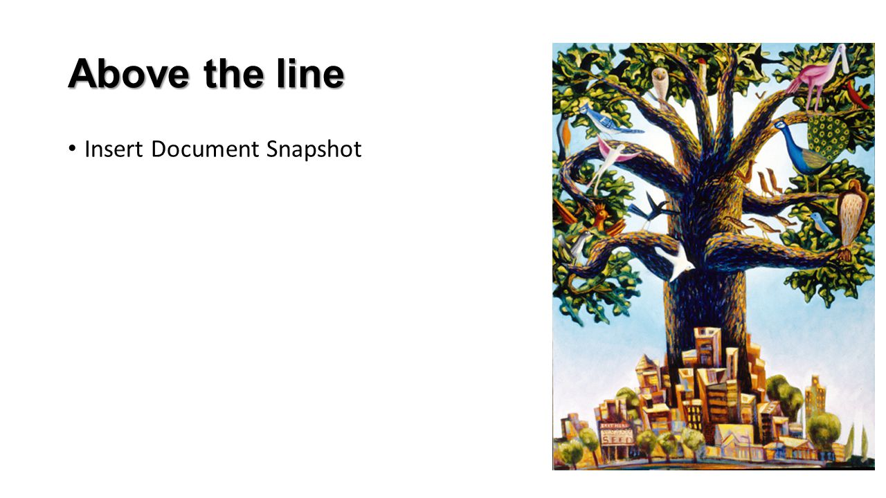 Above the line Insert Document Snapshot