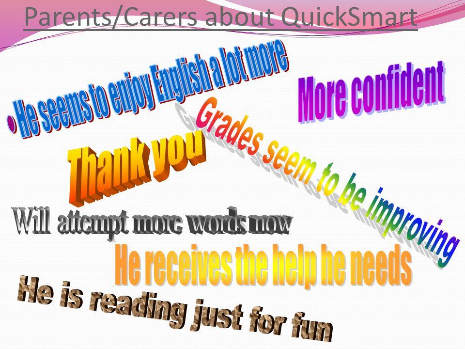 Parents/Carers about QuickSmart