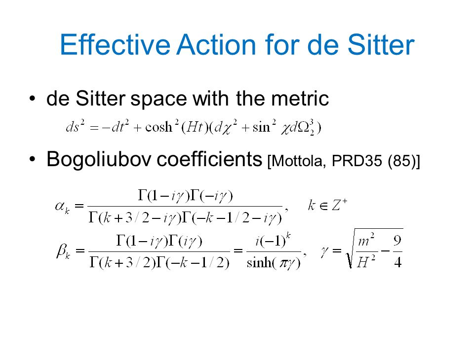 Effective Action for de Sitter de Sitter space with the metric Bogoliubov coefficients [Mottola, PRD35 (85)]