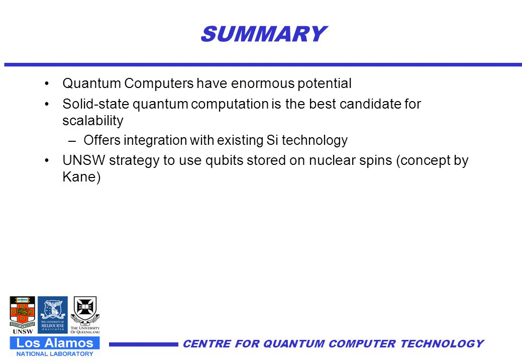 CENTRE FOR QUANTUM COMPUTER TECHNOLOGY Test structures created by single ion implantation Node Team Leader: Steven Prawer Atom Lithography and AFM measurement of test structures Theory of Coherence and Decoherence The Melbourne Node