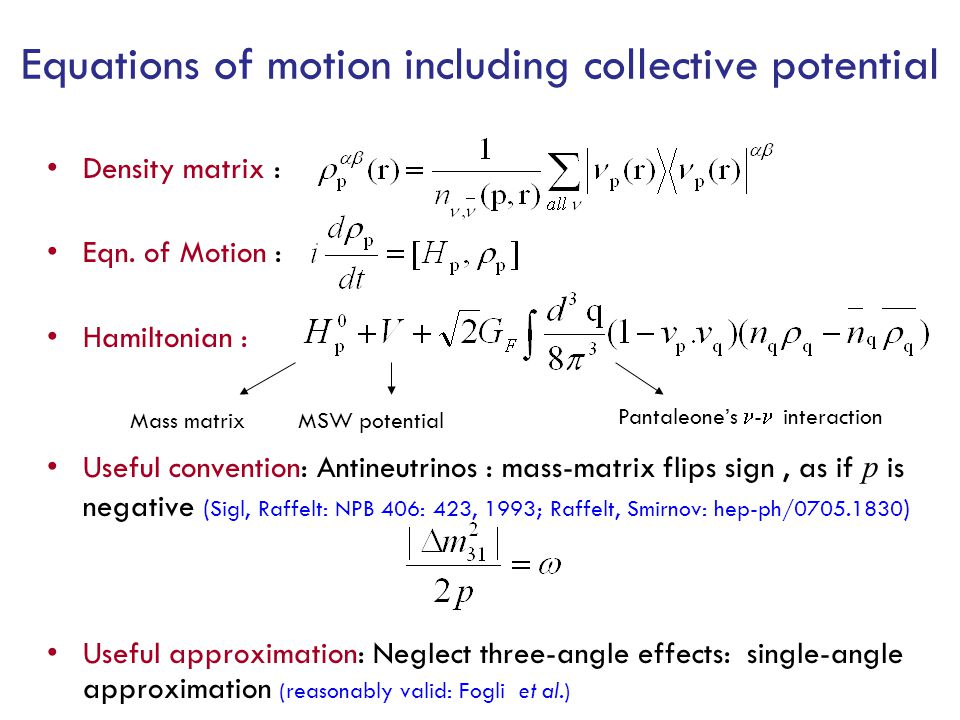 Equations of motion including collective potential Density matrix : Eqn.