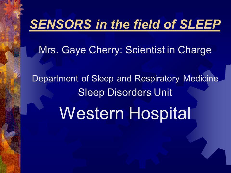 SENSORS in the field of SLEEP Mrs.