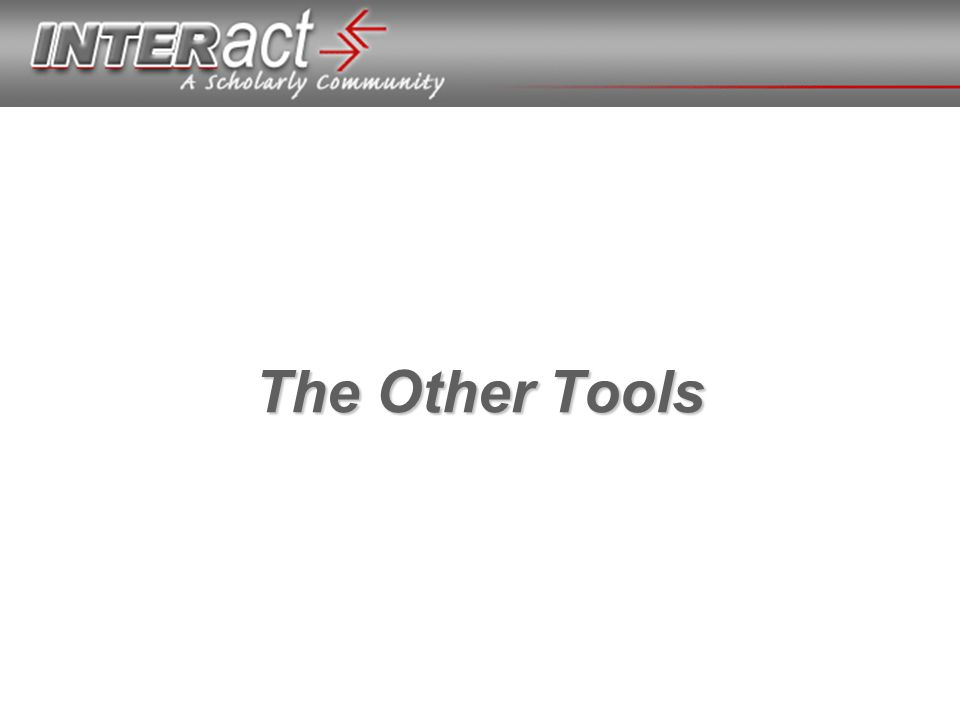 The Other Tools