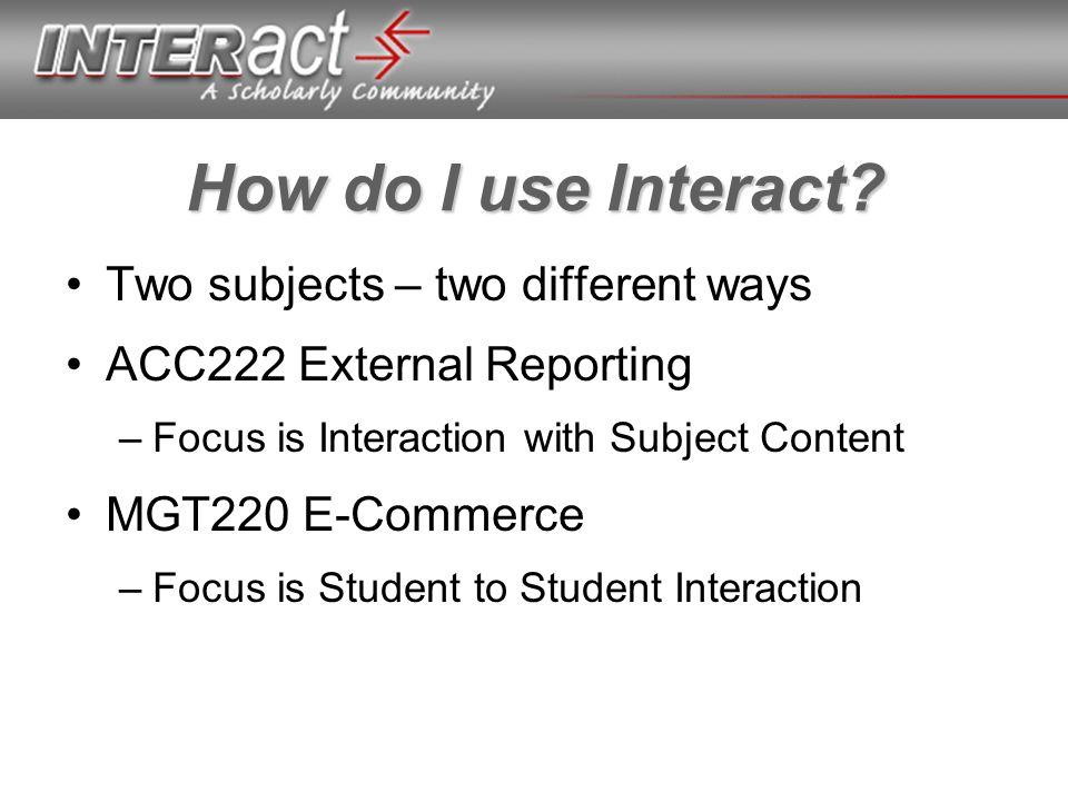 How do I use Interact.