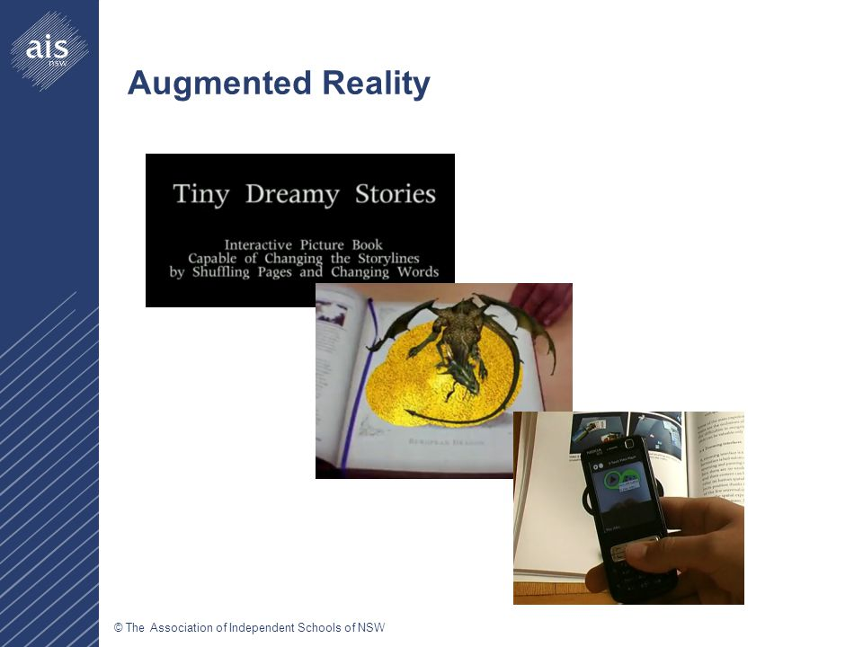 © The Association of Independent Schools of NSW Augmented Reality