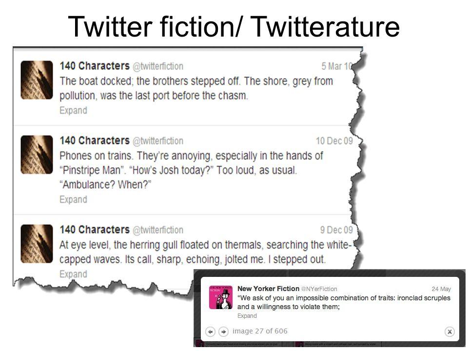 Twitter fiction/ Twitterature