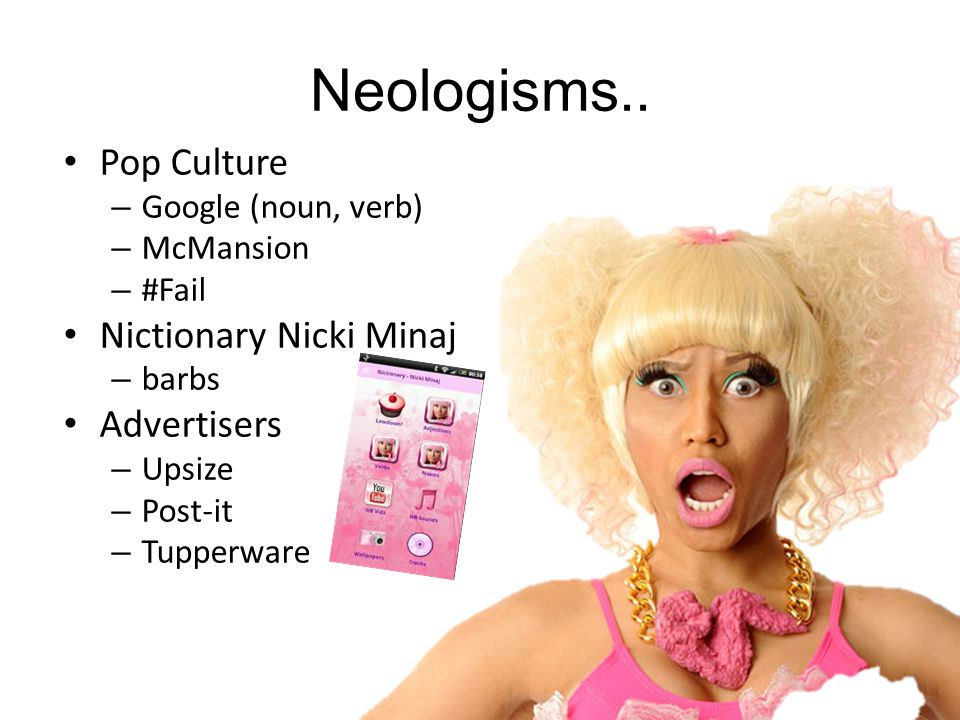 Neologisms..