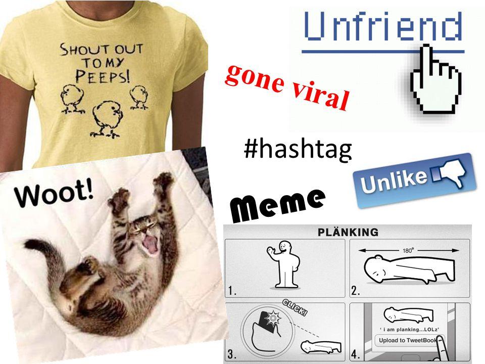 Meme gone viral #hashtag