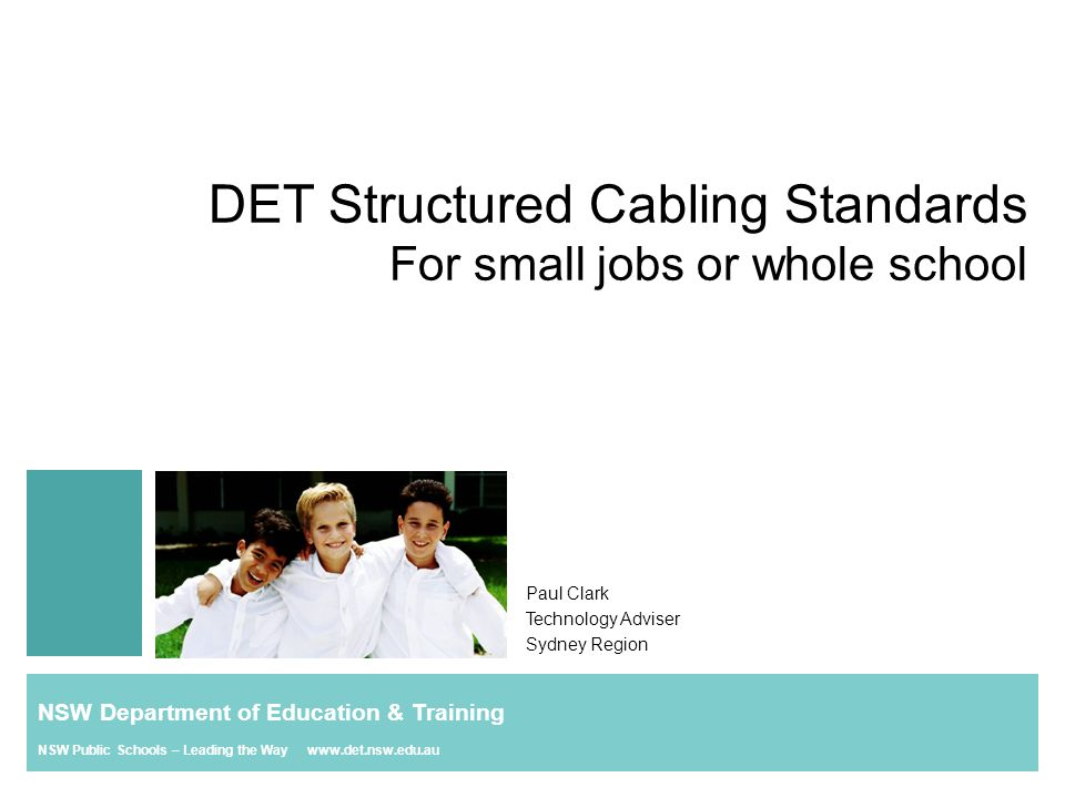NSW Department of Education & Training NSW Public Schools – Leading the Way www.det.nsw.edu.au Amplifier Solution Approved Providers –TCP (Total Concept Projects) –SoundCorp –PA People