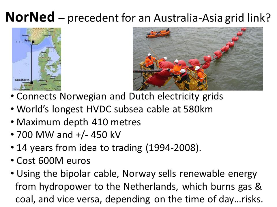 NorNed – precedent for an Australia-Asia grid link.