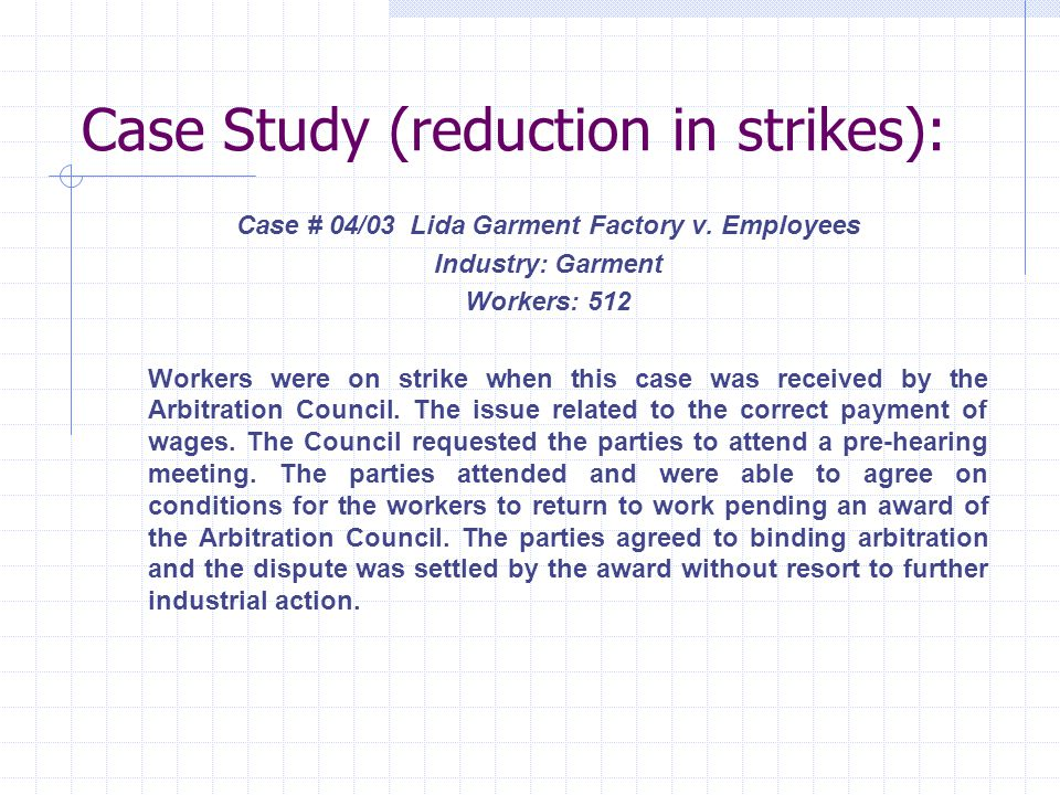 Case Study (reduction in strikes): Case # 04/03 Lida Garment Factory v.