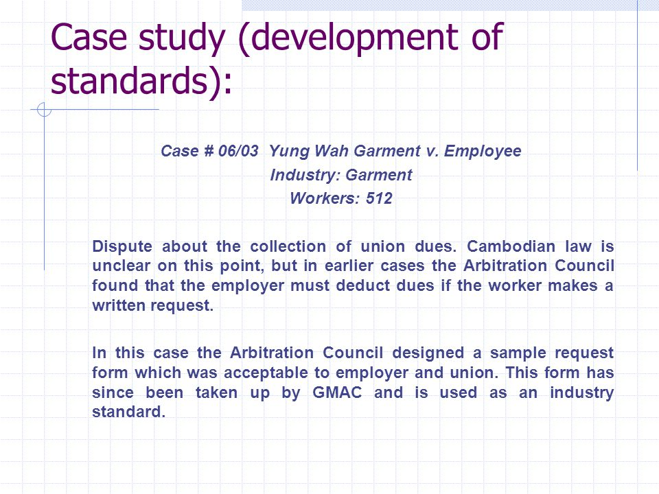Case study (development of standards): Case # 06/03 Yung Wah Garment v.