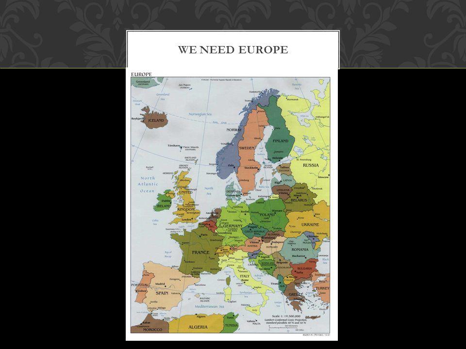 WE NEED EUROPE
