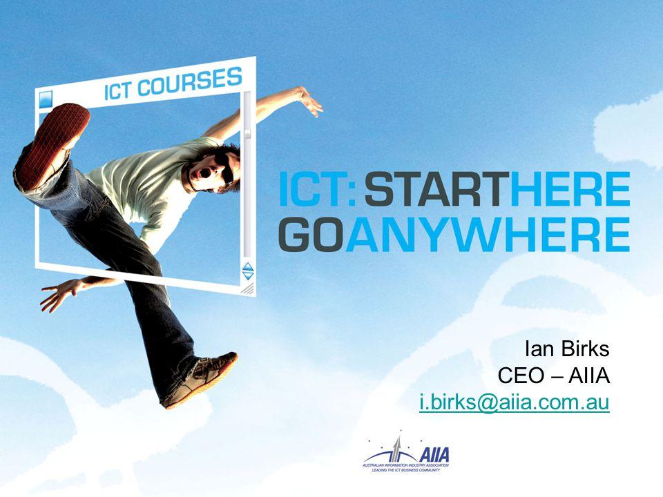Ian Birks CEO – AIIA i.birks@aiia.com.au